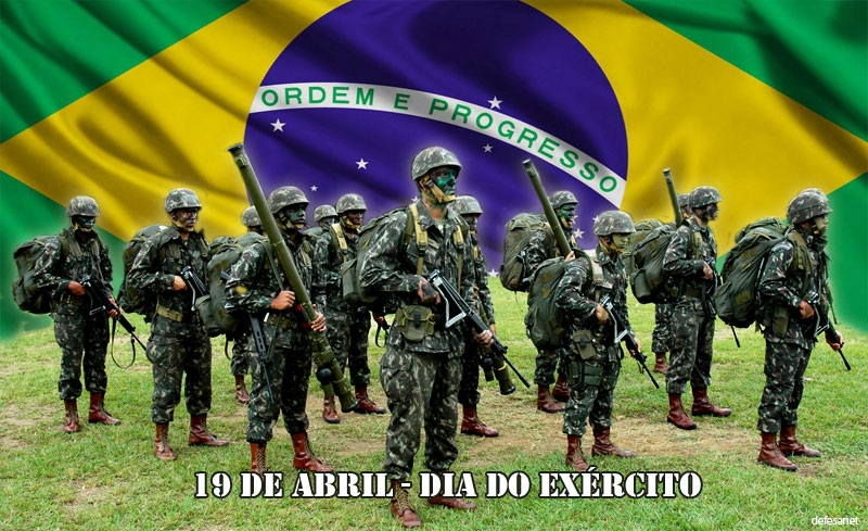 Braço Forte mão Amiga: HOMENAGEM AO DIA DO EXÉRCITO BRASILEIRO (19 de Abril)