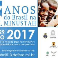 """programação do Seminário Internacional """"13 ANOS DO BRASIL NA MINUSTAH: Lições aprendidas e novas perspectivas"""""""