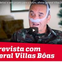 Vídeo da entrevista do Gen Ex Villas Boas à Jovem Pan