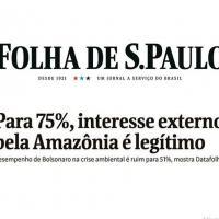 A Campanha midiática transformando-se em uma Guerra Híbrida aberta de notável proporção contra o Brasil tem o seu efeito na população.