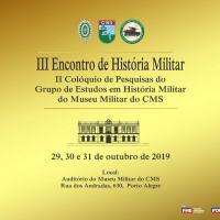 CMS - III Encontro de História Militar II Colóquio de Pesquisas do Grupo de Estudos em História