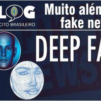 Muito além das fake news: as deepfakes
