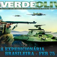 Dupla edição história da Revista Verde Oliva, atinge a edição 250 e comemora os 75 anos da FEB
