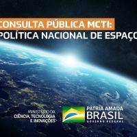 """O objeto da consulta é fruto de uma construção coletiva, que envolveu as equipes do MCTI, da Agência Espacial Brasileira, entes do setor público, como a Aeronáutica e a Defesa, da academia, como o Instituto de Tecnologia da Aeronáutica e outros atores fundamentais na questão do espaço""""."""