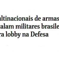 General aliado de Bolsonaro, coronéis e almirante atuam no governo como consultores de empresas de armas e equipamentos