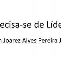 Gen Joarez Jr - Precisa-se de Líderes