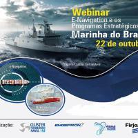 """Webinar"""" – Cluster Tecnológico Naval do Rio de Janeiro e os Programas Estratégicos da Marinha."""