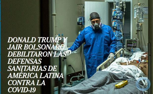 Coup D´Reset - Donald Trump y Jair Bolsonaro Debilitaron las Defensas Sanitarias de América Latina contra la COVID-19