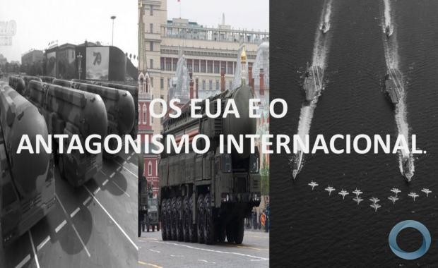 Gen Ex Pinto Silva - Os EUA e o Antagonismo Internacional