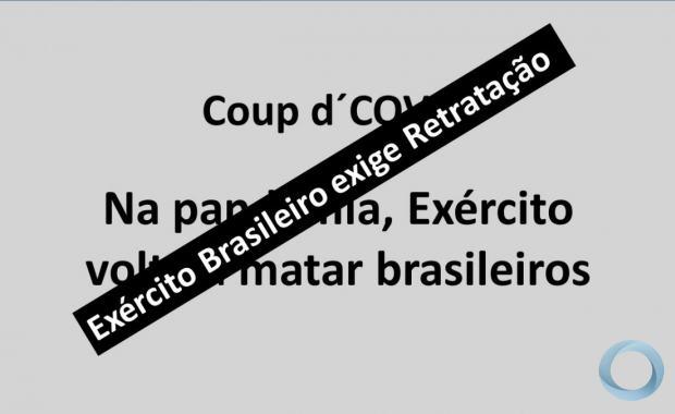 Coup d´Coovid - Exército Brasileiro exige Retratação