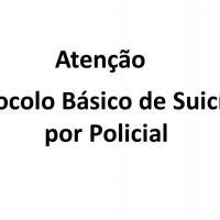 Valmor Racorti - Protocolo Básico de Suicídio por Policial