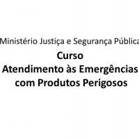 Ministério da Justiça e Segurança Pública lança curso de Atendimento às Emergências com Produtos Perigosos para profissionais do Susp