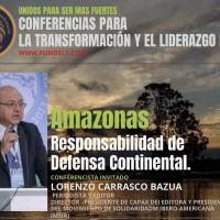 Amazônia: Responsabilidade da defesa é do Continente