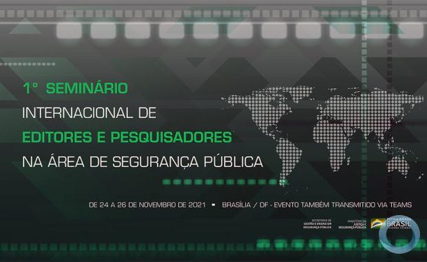 Ministério da Justiça e Segurança Pública realiza primeiro evento científico voltado para profissionais do SUSP