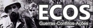 Ecos - Guerras, Conflitos, Ações